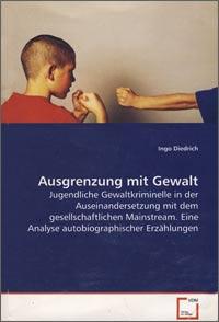 Ingo-Diedrich-Ausgrenzung-mit-Gewalt