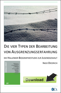 Ingo Diedrich: Hallenser Biographiestudie zur Jugendgewalt. Download