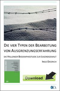 Ingo Diedrich: Hallenser Biographiestudie zur Jugendgewalt. Download